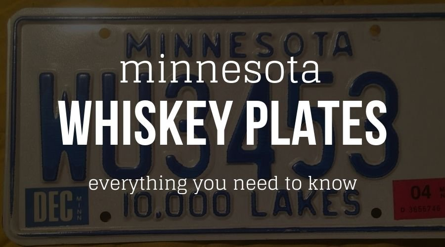 Minnesota Whiskey Plates - Everything you need to know