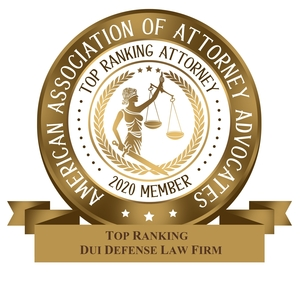 2020 Top DUI Defense Law Firm - American Association of Attorneys